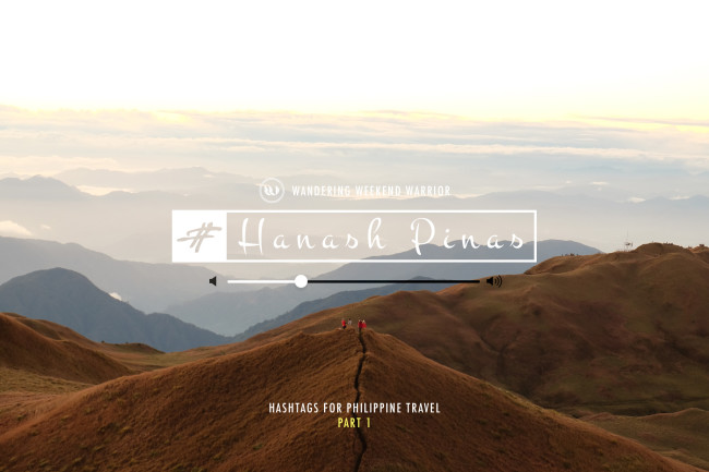 Hanash Pinas: 100+ Hashtags You Can Use For Philippine Travel